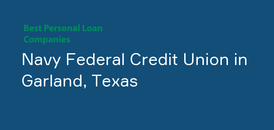 Navy Federal Credit Union in Texas, Garland