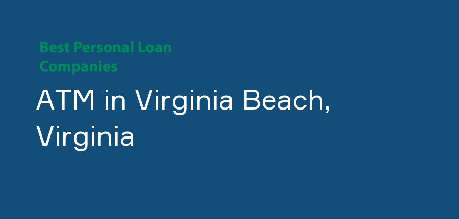ATM in Virginia, Virginia Beach