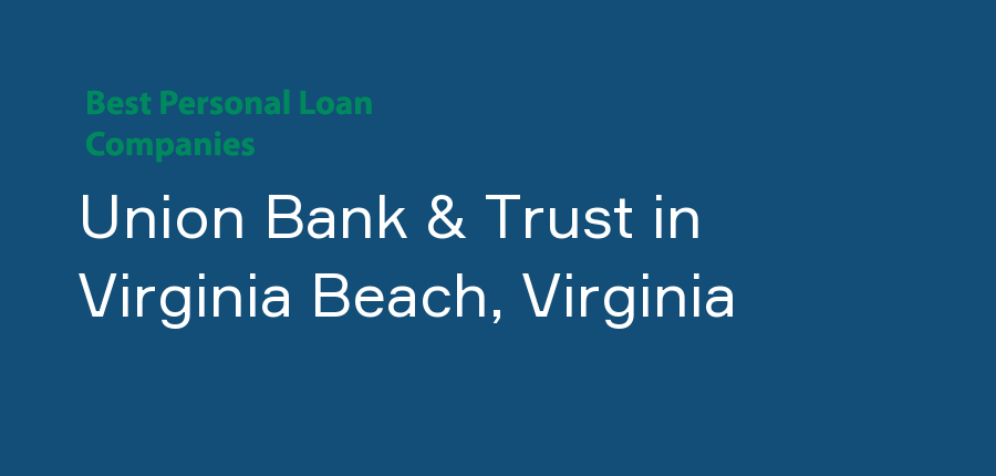 Union Bank & Trust in Virginia, Virginia Beach