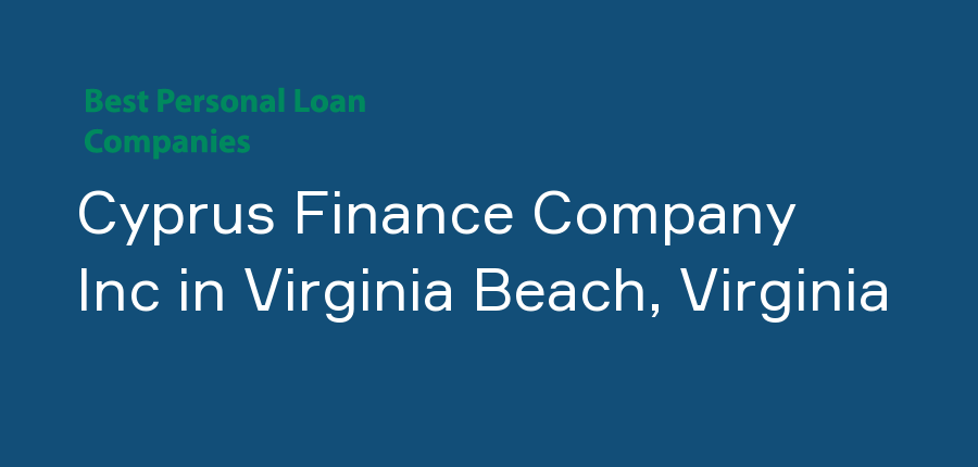 Cyprus Finance Company Inc in Virginia, Virginia Beach