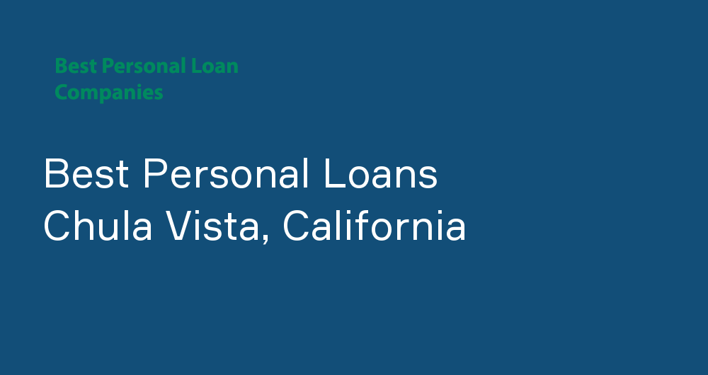 Online Personal Loans in Chula Vista, California