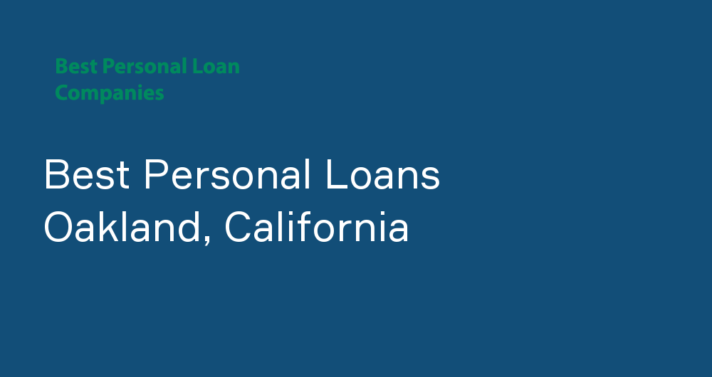 Online Personal Loans in Oakland, California