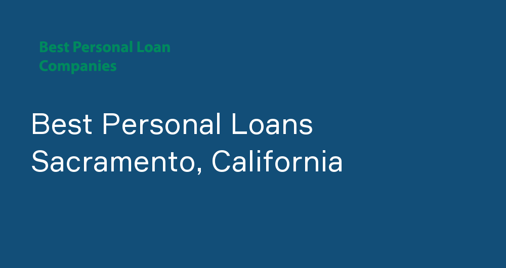 Online Personal Loans in Sacramento, California