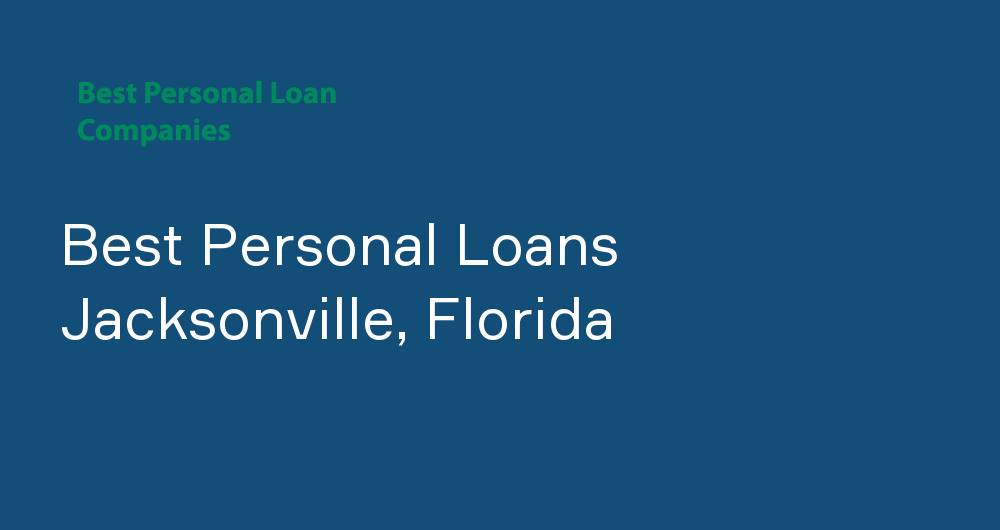 Online Personal Loans in Jacksonville, Florida
