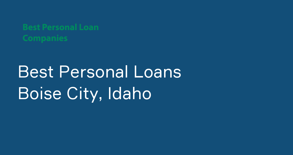 Online Personal Loans in Boise City, Idaho