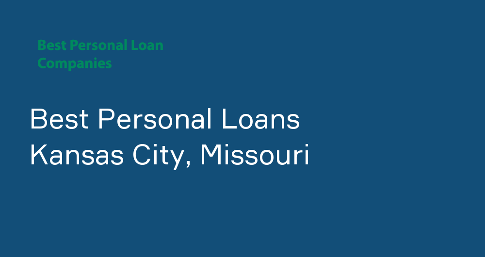 Online Personal Loans in Kansas City, Missouri