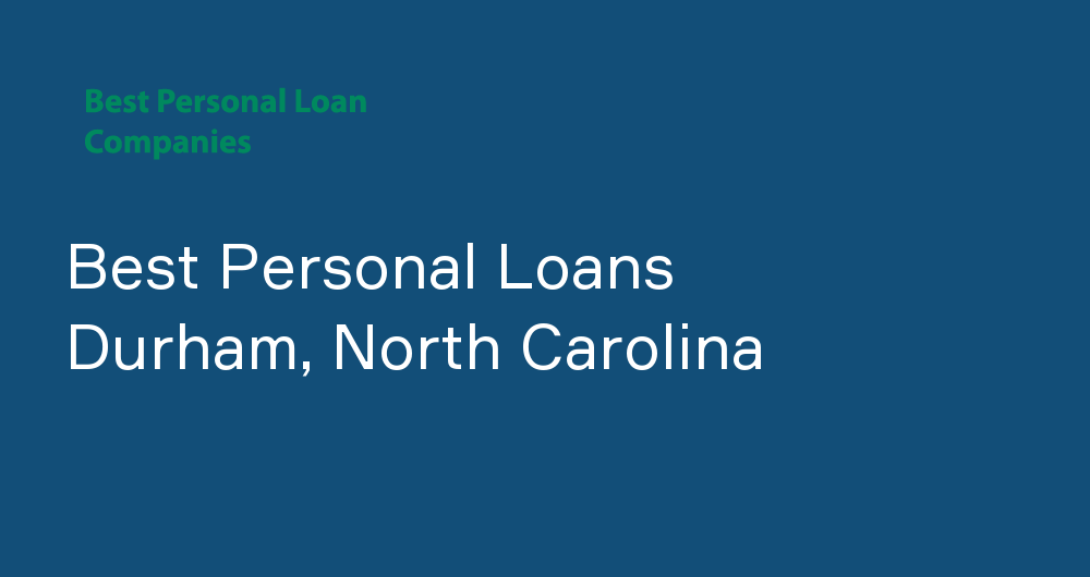 Online Personal Loans in Durham, North Carolina