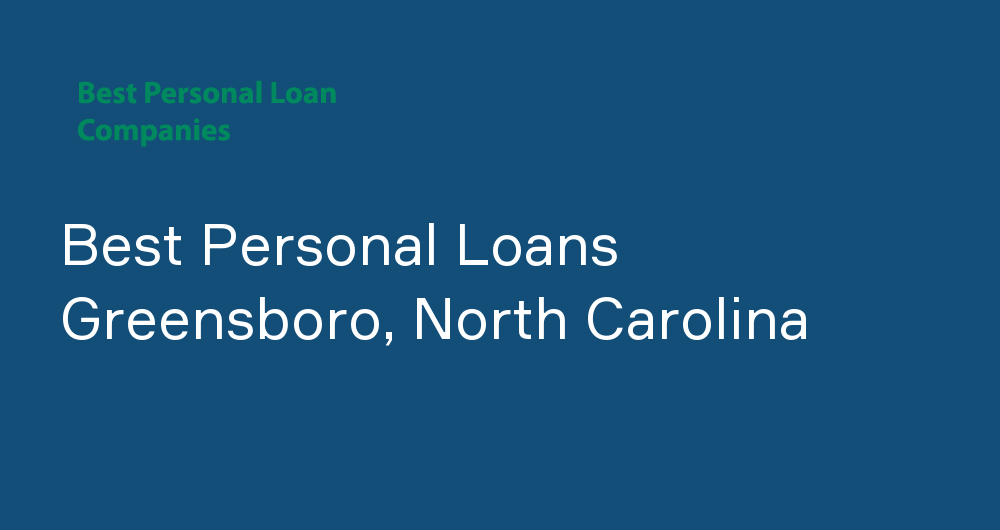 Online Personal Loans in Greensboro, North Carolina
