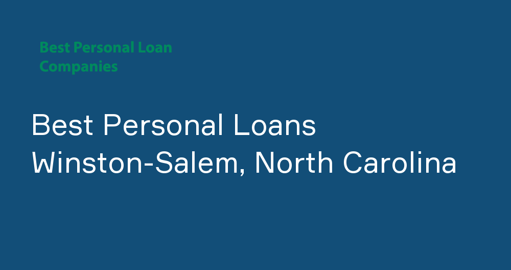 Online Personal Loans in Winston-Salem, North Carolina