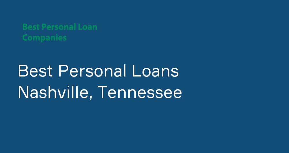 Online Personal Loans in Nashville, Tennessee