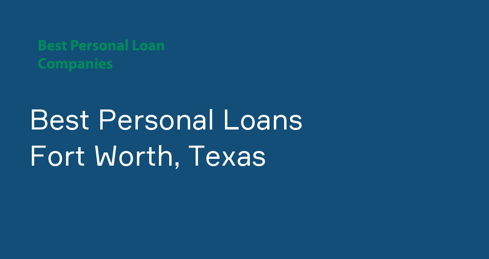 Online Personal Loans in Fort Worth, Texas
