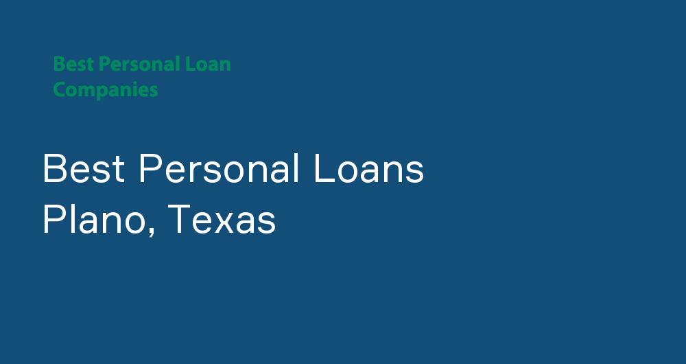 Online Personal Loans in Plano, Texas